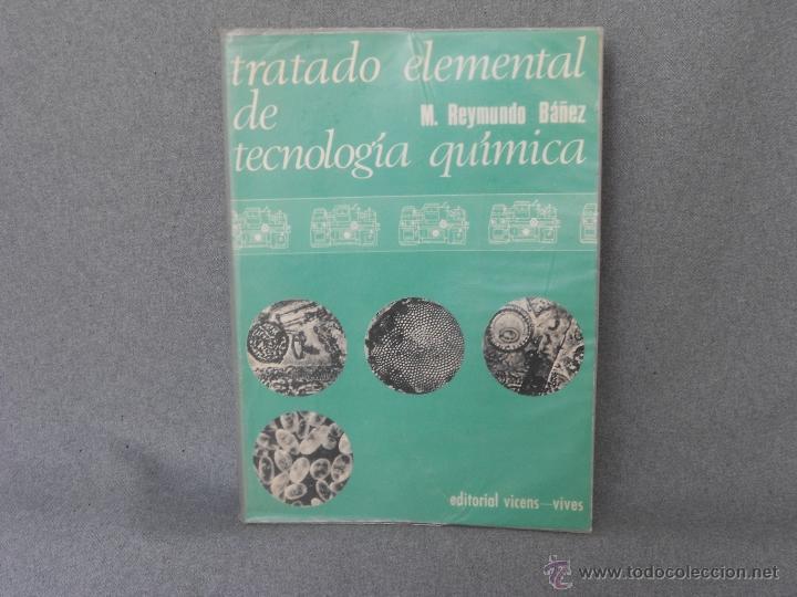 TRATADO ELEMENTAL DE TECNOLOGIA QUIMICA. (Libros de Segunda Mano - Ciencias, Manuales y Oficios - Física, Química y Matemáticas)