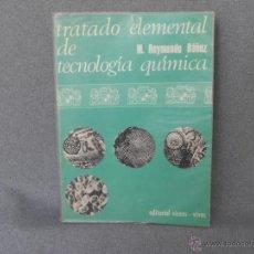 Libros de segunda mano de Ciencias: TRATADO ELEMENTAL DE TECNOLOGIA QUIMICA.. Lote 40989072