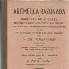 Libros de segunda mano de Ciencias: ARTIMÉTICA RAZONADA Y NOCIONES DE ÁLGEBRA. JOSÉ Mª DALAMAU. TALLERES DALAMAU. GERONA. 1972. Lote 41159128