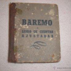 Libros de segunda mano de Ciencias: BAREMO O LIBRO DE CUENTAS AJUSTADAS. Lote 41267759