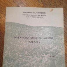 Libros de segunda mano: INVENTARIO NACIONAL FORESTAL CORDOBA - AÑO 1967. Lote 41306454