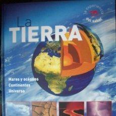 Libros de segunda mano: LA TIERRA . MARES OCÉANOS CONTINENTES UNIVERSO . LIBRO. Lote 41324086