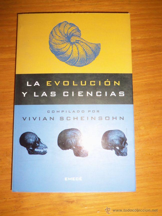 LA EVOLUCION Y LAS CIENCIAS, POR VIVIAN SCHEINSOHN - EMECE - ARGENTINA - 2001 (Libros de Segunda Mano - Ciencias, Manuales y Oficios - Paleontología y Geología)