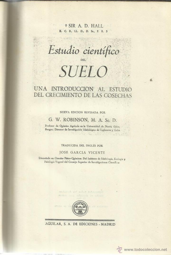 ESTUDIO CIENTÍFICO DEL SUELO. SIR A. D. HALL. AGUILAR EDICIONES. MADRID. 1950 (Libros de Segunda Mano - Ciencias, Manuales y Oficios - Paleontología y Geología)