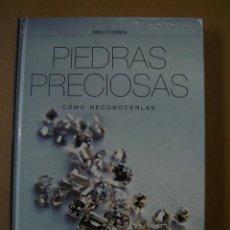 Libros de segunda mano: PIEDRAS PRECIOSAS (CÓMO RECONOCERLAS) - MARIO FONTANA. Lote 41576544