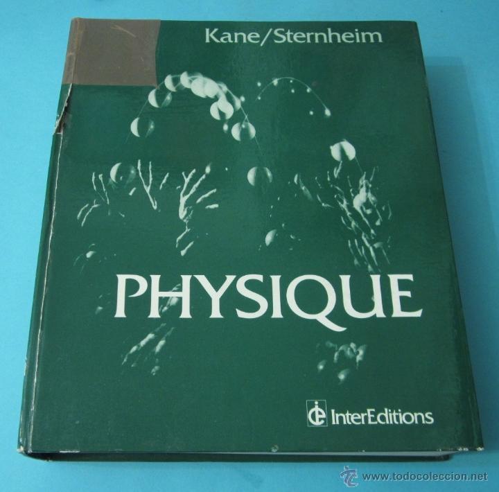 PHYSIQUE. JOSEPH KANE ET MORTON STERNHEIM. EDICIÓN EN FRANCÉS (Libros de Segunda Mano - Ciencias, Manuales y Oficios - Física, Química y Matemáticas)