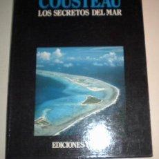 Libros de segunda mano: COSTEAU - LOS SECRETOS DEL MAR - ENCICLOPEDIA DEL MAR - TOMO 4. Lote 41697483