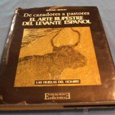 Libros de segunda mano: EL ARTE RUPESTRE DEL LEVANTE ESPAÑOL. Lote 41700033