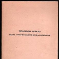 Libros de segunda mano de Ciencias: 1968 - TECNOLOGIA QUIMICA *. Lote 41714151
