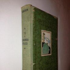 Libros de segunda mano de Ciencias: P. KARLSON - TU Y EL MUNDO FISICO - LABOR. Lote 41715878