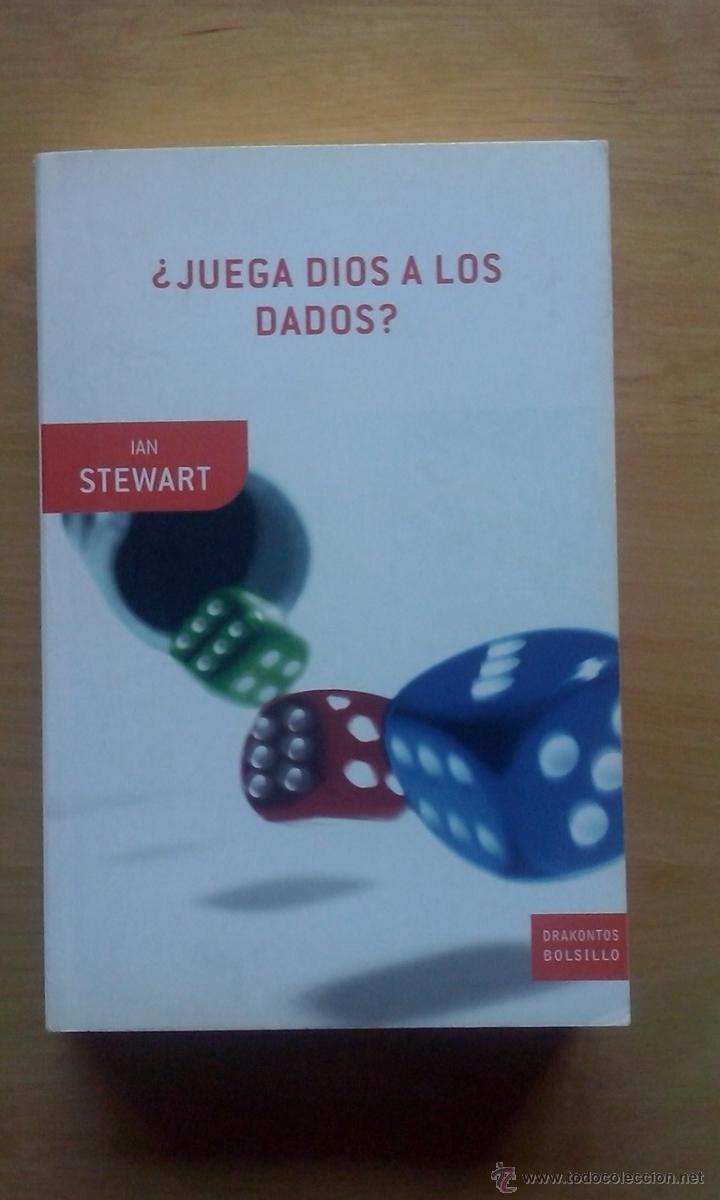 IAN STEWART, '¿JUEGA DIOS A LOS DADOS?' (Libros de Segunda Mano - Ciencias, Manuales y Oficios - Física, Química y Matemáticas)