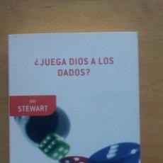 Libros de segunda mano de Ciencias: IAN STEWART, '¿JUEGA DIOS A LOS DADOS?'. Lote 41747311