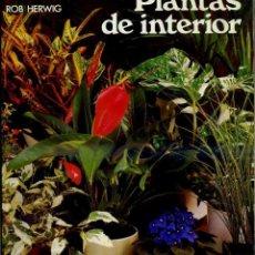 Libros de segunda mano: ROB HERWIG : PLANTAS DE INTERIOR (BLUME, 1979). Lote 41802245