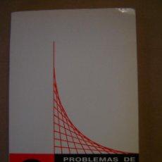 Libros de segunda mano de Ciencias: PROBLEMAS DE CÁLCULO INFINITESIMAL TOMO 1 - E. TEBAR FLORES. Lote 42055238