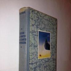 Libros de segunda mano de Ciencias: E. COLERUS - DESDE EL PUNTO A LA CUARTA DIMENSION - LABOR. Lote 42062564