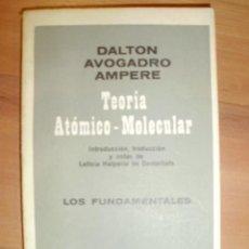 Libros de segunda mano de Ciencias: TEORÍA ATÓMICO-MOLECULAR (BUENOS AIRES, 1965). Lote 42157409