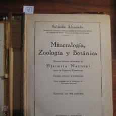 Libros de segunda mano: MINERALOGÍA, ZOOLOGÍA Y BOTÁNICA - SALUSTIO ALVARADO - AÑO 1944 - 294 PÁGINAS - CASTELLANO. Lote 42215906