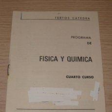 Libros de segunda mano de Ciencias: PROGRAMA DE FÍSICA Y QUÍMICA - 4º CURSO DE BACHILLERATO - ANAYA. Lote 42231383