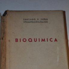 Libros de segunda mano de Ciencias: BIOQUÍMICA. SANTIAGO PI SUÑER RM65067. Lote 42249403