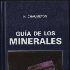 Livros em segunda mão: GUÍA DE LOS MINERALES. DIR.: HERVÉ CHAUMETON. (EDICIONES OMEGA, 1989). Lote 42284359