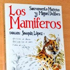 Libros de segunda mano: LOS MAMIFEROS - DE SACRAMENTO MORENO Y MIGUEL DELIBES - EDICIONES PENTHALON - AÑO 1986. Lote 42315032