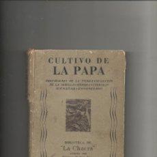 Libros de segunda mano: CULTIVO DE LA PAPA - ED. ATLANTIDA BUENOS AIRES 1942 - BIBLIOTECA DE LA CHACRA. Lote 42368446
