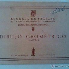 Libros de segunda mano de Ciencias: ESCUELA DE MAESTRIA INDUSTRIAL DIBUJO GEOMETRICO LAMINAS ESCUELA TRABAJO 1966. Lote 42417977