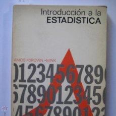 Libros de segunda mano de Ciencias: INTRODUCCIÓN A LA ESTADÍSTICA AMOS - BROWN - MINK EDICIONES DEL CASTILLO 1965 137 PÁGINAS CASTELLANO. Lote 42668265