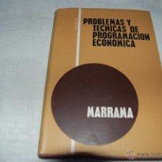 Libros de segunda mano de Ciencias: PROBLEMAS Y TÉCNICAS DE PROGRAMACIÓN ECONÓMICA. Lote 42669848