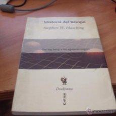 Libri di seconda mano: HISTORIA DEL TIEMPO. DEL BIG BANG A LOS AGUJEROS NEGROS (STEPHEN W. HAWKING) (LB8). Lote 42827075