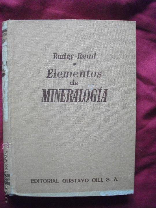 LIBRO ELEMENTOS DE MINERALOGIA 1959 RUTLEY - READ (Libros de Segunda Mano - Ciencias, Manuales y Oficios - Paleontología y Geología)