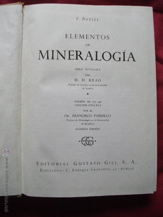 Libros de segunda mano: LIBRO ELEMENTOS DE MINERALOGIA 1959 RUTLEY - READ - Foto 2 - 42892147