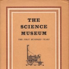 Libros de segunda mano de Ciencias: THE SCIENCE MUSEUM HER MAJESTY'S STATIONEARY OFFICE (LONDON) 1957. Lote 42987967