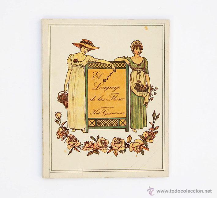 EL LENGUAJE DE LAS FLORES LIBRO ILUSTRACIONES KATE GREENAWAY (Libros de Segunda Mano - Ciencias, Manuales y Oficios - Biología y Botánica)