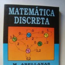 Livres d'occasion: MATEMÁTICA DISCRETA - M. ABELLANAS Y D. LODARES (RA-MA, 1990). 1ª ED.. Lote 43082442
