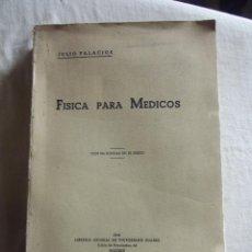 Libros de segunda mano de Ciencias: FISICA PARA MEDICOS POR JULIO PALACIOS . Lote 43119172