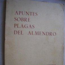 Livres d'occasion: APUNTES SOBRE PLAGAS DEL ALMENDRO. BALDRICH CABALLÉ, JUAN. 1972. Lote 43158365