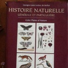 Libros de segunda mano: HISTOIRE NATURELLE GENERALE ET PARTICULIERE. GEORGE LOUIS LECLERC DE BUFFON. Lote 43230568
