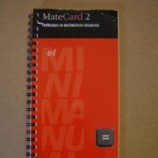 Libros de segunda mano de Ciencias: MATECARD 2- PROBLEMAS DE MATEMÁTICAS RESUELTOS. Lote 214068160