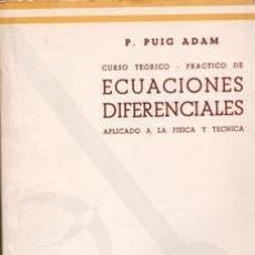 Libros de segunda mano de Ciencias: ECUACIONES DIFERENCIALES, P. PUIG ADAM. Lote 43291984