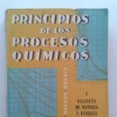 Libros de segunda mano de Ciencias: PRINCIPIOS DE LOS PROCESOS QUIMICOS I - BALANCES DE MATERIA Y ENERGIA - HOUGEN / WATSON / RAGATZ. Lote 43311367