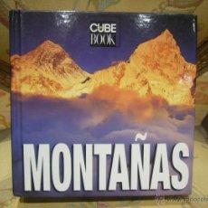 Libros de segunda mano: CUBE BOK: MONTAÑAS, DE VARIOS AUTORES. MUY ILUSTRADO.. Lote 43460273
