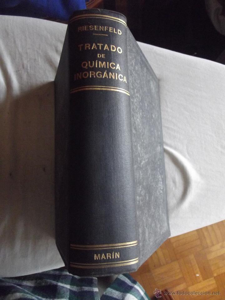 TRATADO DE QUIMICA INORGANICA POR ERNESTO H. RIESENFELD (Libros de Segunda Mano - Ciencias, Manuales y Oficios - Física, Química y Matemáticas)