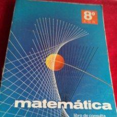 Libros de segunda mano de Ciencias: MATEMÁTICAS 8ª EGB LIBRO DE CONSULTA BRUÑO. Lote 43568648