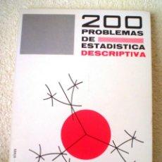 Libros de segunda mano de Ciencias: 200 PROBLEMAS DE ESTADISTICA DESCRIPTIVA.. Lote 43606693