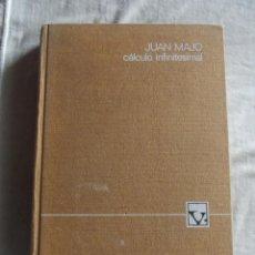 Libros de segunda mano de Ciencias: CALCULO INFINITESIMAL POR JUAN MAJO. Lote 43736167