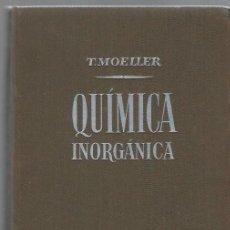 Libros de segunda mano de Ciencias: QUÍMICA INORGÁNICA, THERALD MOELLER, ED. REVERTÉ BARCELONA 1956, 880 PÁGS, 17X23CM, ENC. TELA ED. Lote 43749751