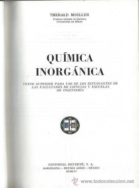 Libros de segunda mano de Ciencias: QUÍMICA INORGÁNICA, THERALD MOELLER, ED. REVERTÉ BARCELONA 1956, 880 PÁGS, 17X23CM, ENC. TELA ED - Foto 2 - 43749751