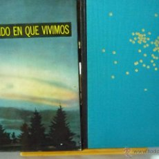 Libros de segunda mano: L- 768. EL MUNDO EN QUE VIVIMOS. REVISTA LIFE. EDITORIAL LUIS MIRACLE.2ª EDICION 1962.. Lote 56380893