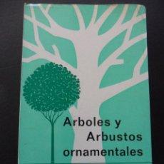 Libros de segunda mano: ARBOLES Y ARBUSTOS ORNAMENTALES. S. MOTTET Y J. HAMM. EDICIONES MUNDI-PRENSA, MADRID 1970. RUSTICA C. Lote 83465126